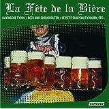 La Fete De La Biere