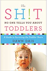 The Sh!t No One Tells You About Toddlers Kindle Edition