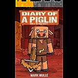 Diary of a Piglin Book 6: The Triad Society
