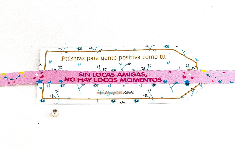 Tarja 73 | Pulseras De Tela Con frases molonas: LOCAS AMIGAS | Regalo Original | Ideal Para Bodas, Aniversarios, Fiestas | Calidad HD: Amazon.es: Hogar