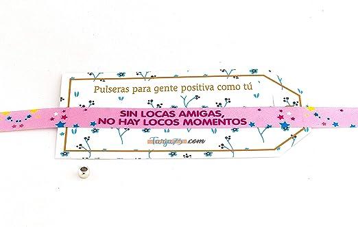 Pulseras de tela con frases molonas: LOCAS AMIGAS | Regalo original: Amazon.es: Hogar