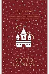 Sotto la neve (Il regno di Brygge) (Italian Edition) Kindle Edition