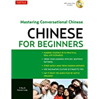 Chinese for Beginners: Mastering Conversational Chinese (Audio CD Included)