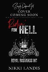 Ridin' for Hell (Royal Bastards MC) Kindle Edition