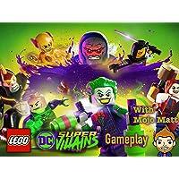 Lego DC Super Villains Gameplay With Mojo Matt