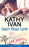 Crazy Vegas Love (Lovin' Las Vegas Book 2)