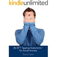 80 EFT Tapping Statementsfor Social Anxiety