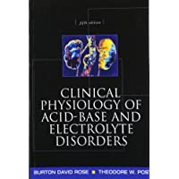 Clinical Physiology of Acid-Base and Electrolyte Disorders (Clinical