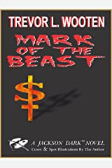 Mark of The Beast (Jackson Dark Novels Book 1) Kindle Edition