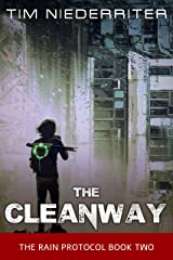 The Cleanway (The Rain Protocol Book 2) Kindle Edition