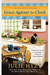 Grace Against the Clock (A Manor House Mystery) Mass Market Paperback