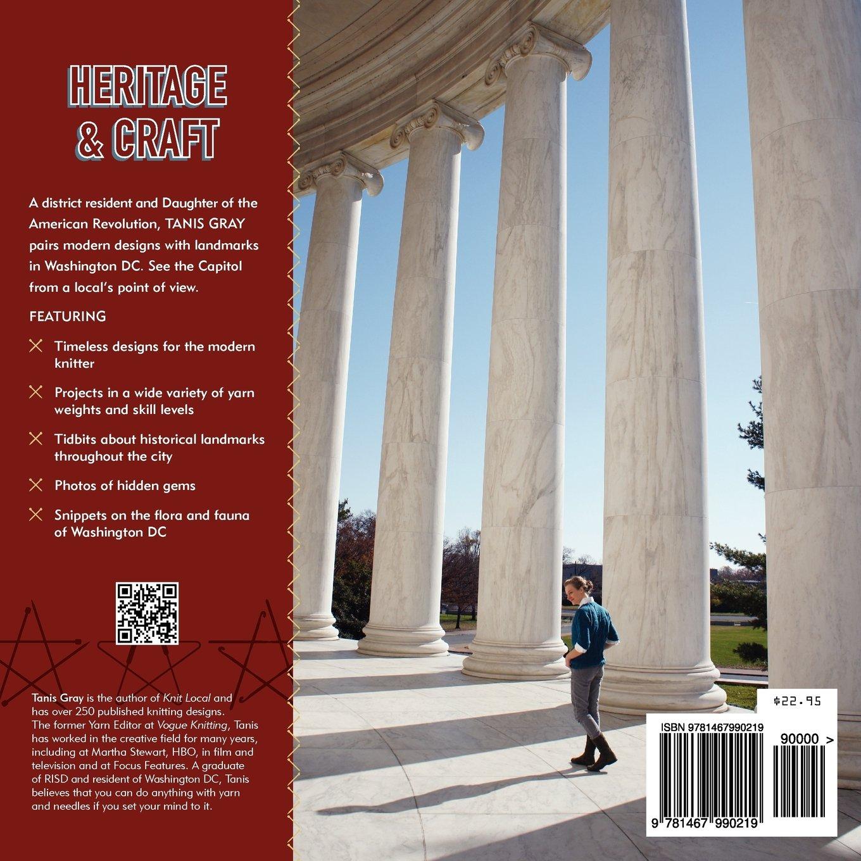 Capitol Knits: Twelve Modern Designs Inspired by America's Capital, Washington DC, Vol. 1