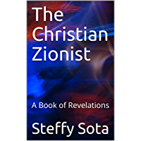 The Christian Zionist: A Book of Revelations (English Edition)