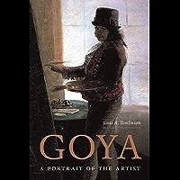 Goya: A Portrait of the Artist