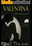 Valentina - Na Câmara Escura (Valentina Trilogy)
