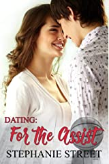 Dating: For the Assist: A Sweet YA Best Friend's Brother Romance (Eastridge Heights Basketball Players Book 4) Kindle Edition