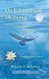 Un Bouddhisme Moderne – La voie de la compassion et de la sagesse –  Volume 2 : le tantra