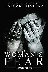 A Woman's Fear: Female Abuse Kindle Edition