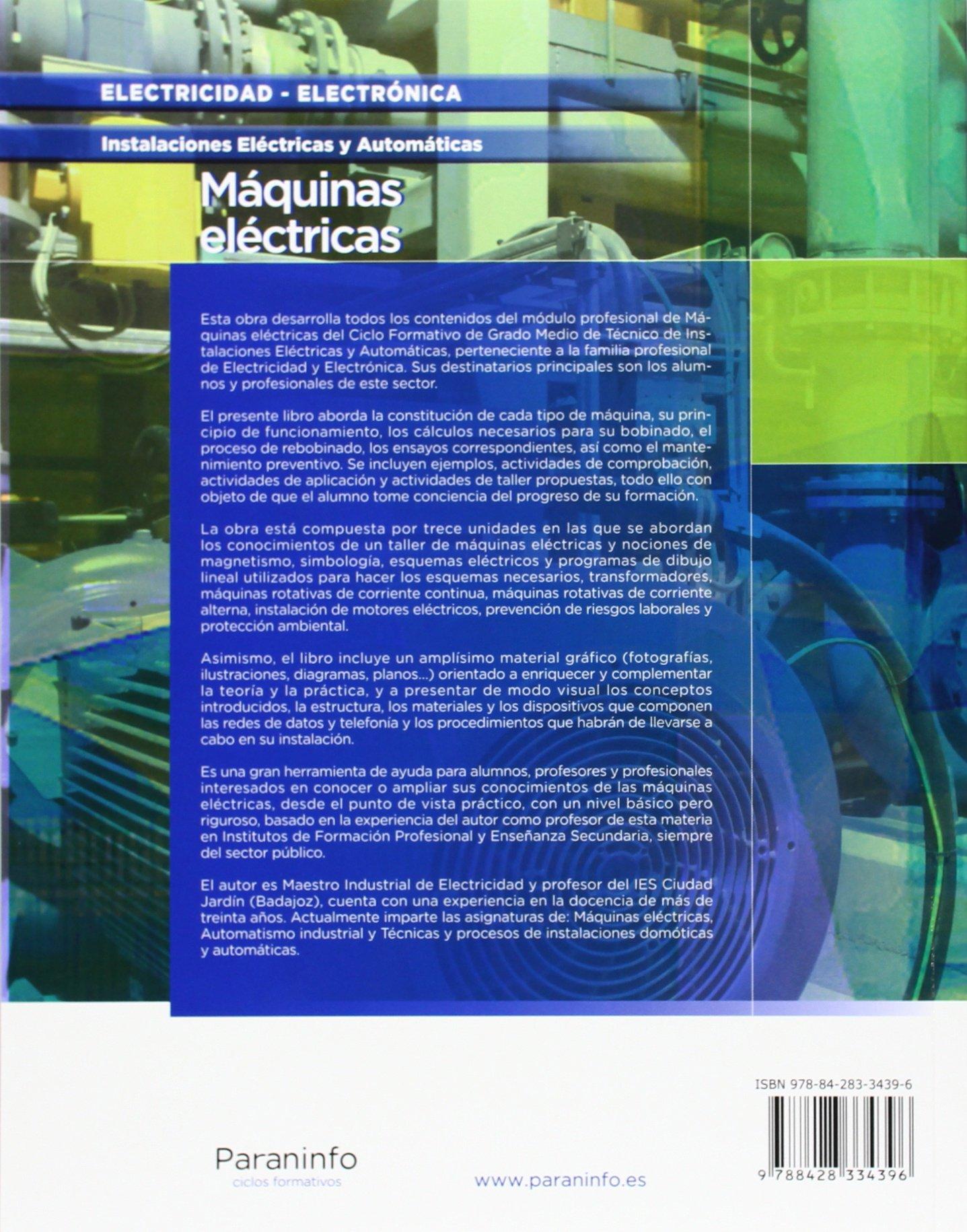 Máquinas eléctricas (Electricidad Electronica): Amazon.es: JUAN JOSE MANZANO ORREGO: Libros