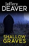 Shallow Graves (John Pellam Series Book 1)