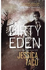 DIRTY EDEN Kindle Edition