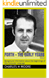 Forth - The Early Years: Background information about the beginnings of this Computer Language