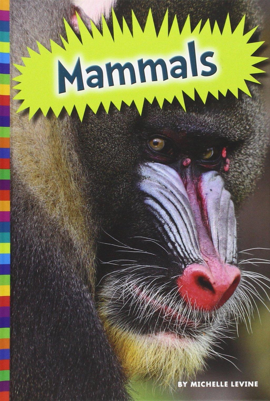 Download Mammals (Animal Kingdom) PDF