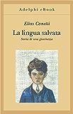 La lingua salvata: Storia di una giovinezza