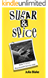 Sugar & Spice (The Blackwood Family Saga Book 3)