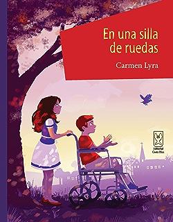En una silla de ruedas (Spanish Edition)