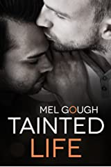 Tainted Life: A hurt/comfort MM romance novella Kindle Edition