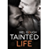 Tainted Life: A sweet and angsty m/m romance novella