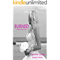 Burned (Wrecked Hearts Book 2)