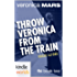 Veronica Mars - the TV series: Throw Veronica from the Train (Kindle Worlds Novella) (FBI Book 2)