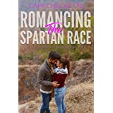 Romancing the Spartan Race (Survive the Romance Book 9)