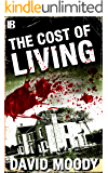 The Cost of Living (English Edition)