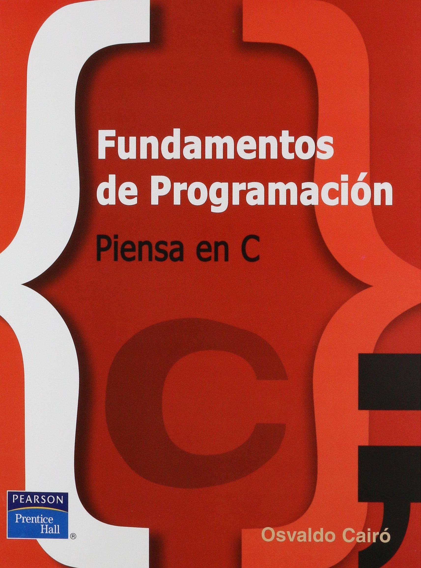 Download Fundamentos de Programacion, Piensa en C ebook
