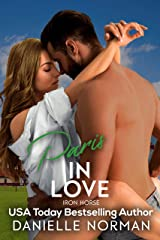 Paris, In Love: Sexy Vet with a Tender Touch (Iron Horse Book 2) Kindle Edition