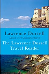The Lawrence Durrell Travel Reader Kindle Edition