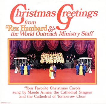 Rex humbard audio cd christmas greetings from rex humbard and the christmas greetings from rex humbard and the world outreach ministry staff m4hsunfo