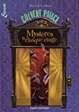 Colvert Palace, Tome 01: Mystères à chaque étage