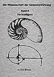 Die Wissenschaft der Gedankenführung: Band 2 - Die Intelligenz