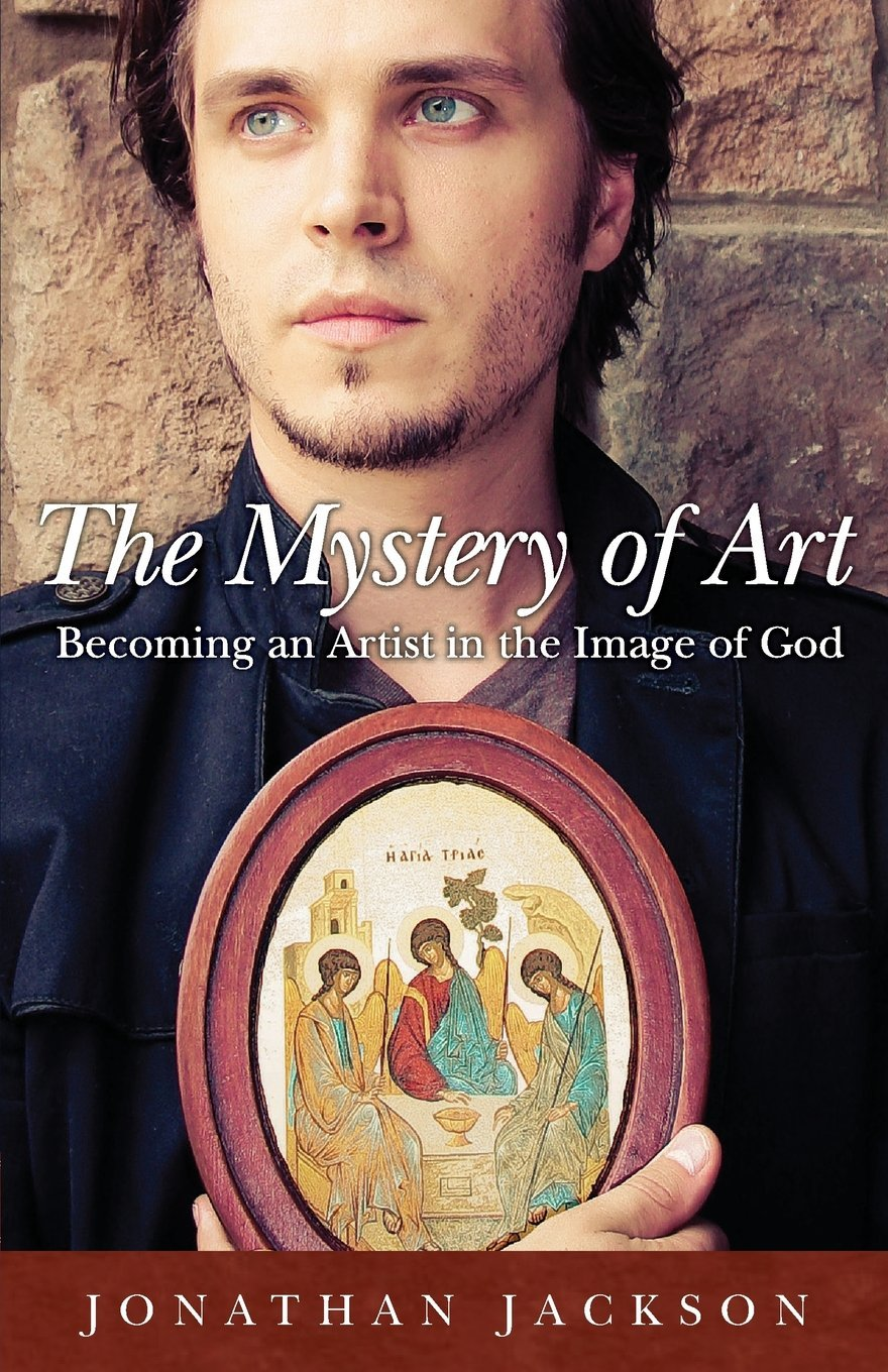 The Mystery of Art: Becoming an Artist in the Image of God PDF
