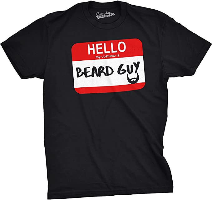 8ee38548d07 Mens Hello My Costume is Beard Guy Funny Halloween Name Tag T Shirt (Black)
