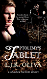 Ptolemy's Tablet (Shades Below Shorts Book 1)