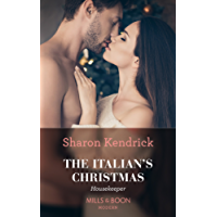 The Italian's Christmas Housekeeper (Mills & Boon Modern)