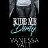 Ride Me Dirty (Bridgewater County Book 1)