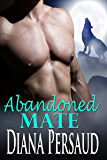 Abandoned Mate: Soul Mates Book 5
