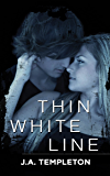 Thin White Line (Badboy Rockers Book 1)