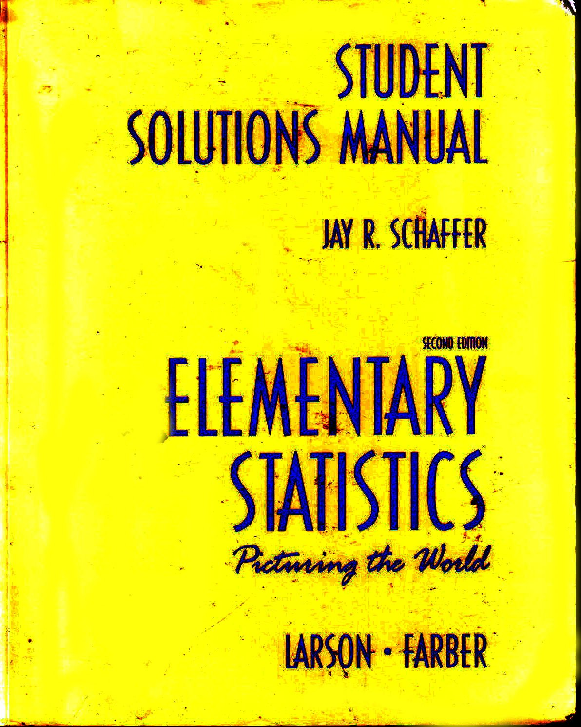 Buy student Solutions Manual for Elementary Statistics: Picturing the World  Book Online at Low Prices in India | student Solutions Manual for Elementary  ...